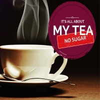 It's All About My Tea [No Sugar]